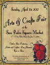 Flyer for Arts & Crafts Fair at the San Pedro Square Market